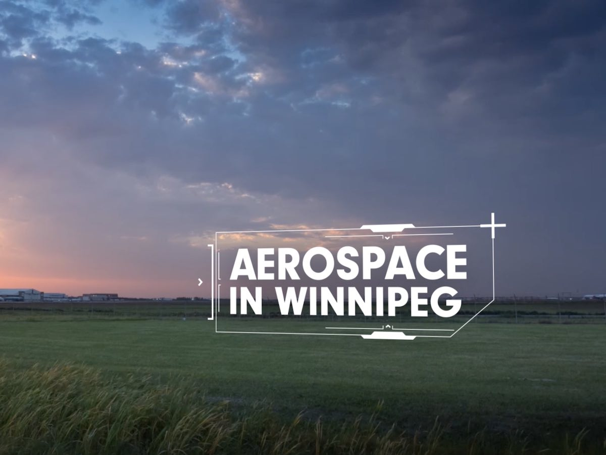 10 reasons Winnipeg is the place for aerospace - Winnipeg is Western Canada's largest aerospace cluster.