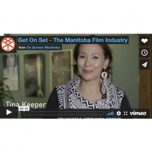 Get On Set - The Manitoba Film Industry